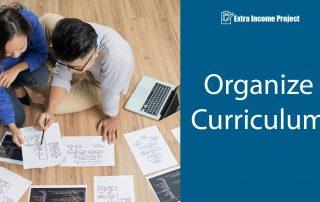 Organize Curriculum