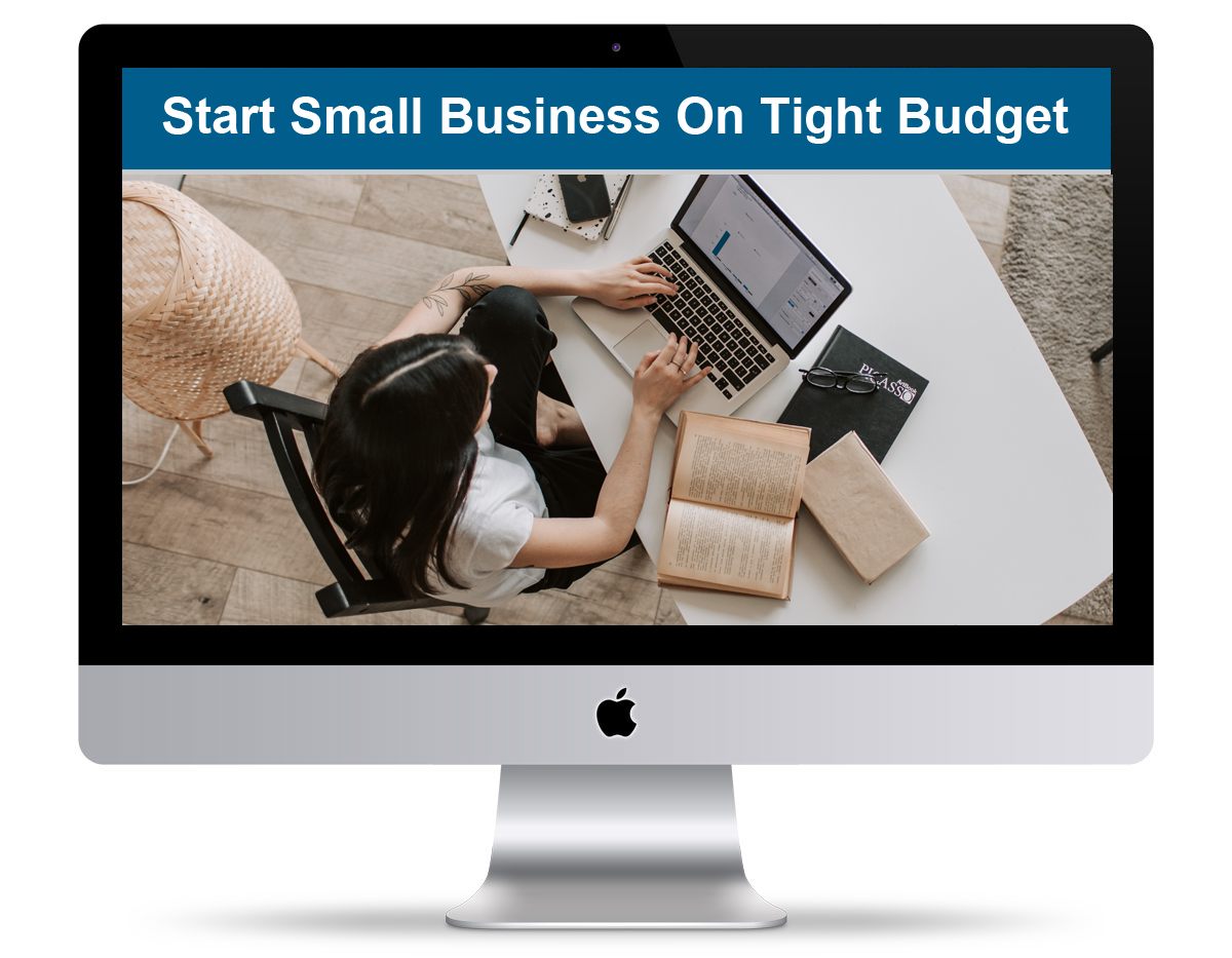 Start A Small Business On A Tight Budget